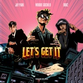 [Download] Let's Get It (feat. Jay Park, Dok2) MP3