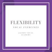 Flexibility Vocal Exercises - EP
