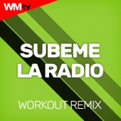 Subeme La Radio (Workout Remix 128 Bpm) - D'Mixmasters