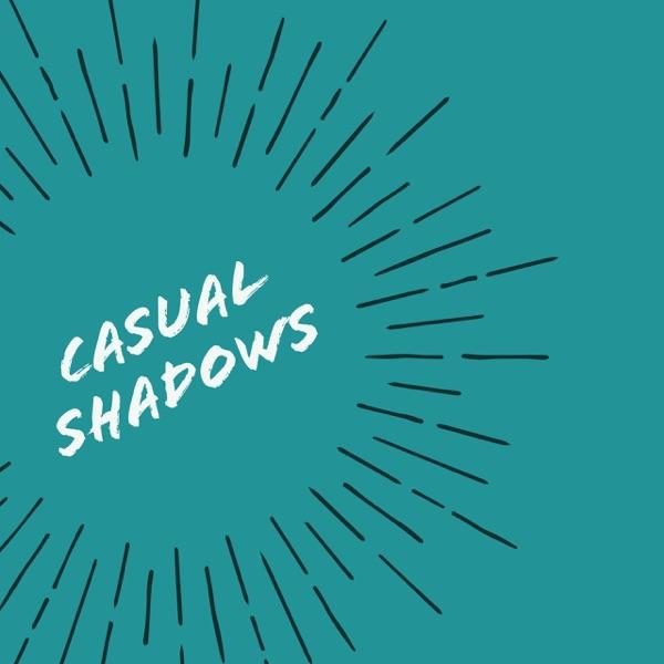 Casual Shadows