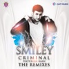 Criminal (feat. Kaan) [The Remixes], Smiley
