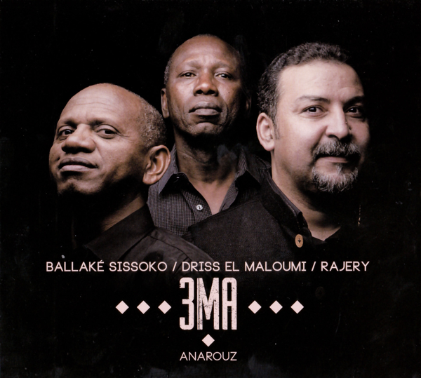 {^ZIP^} 3MA, Ballaké Sissoko, Driss El Maloumi & Rajery -Anarouz album Torrent