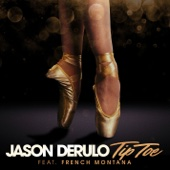 Jason Derulo - Tip Toe (feat. French Montana) обложка