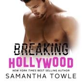 Samantha Towle - Breaking Hollywood (Unabridged)  artwork