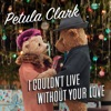 I Couldn't Live Without Your Love - Single ジャケット写真