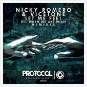 Let Me Feel (feat. When We Are Wild) [Remixes] - EP