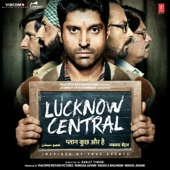 Lucknow Central (Original Motion Picture Soundtrack) - EP