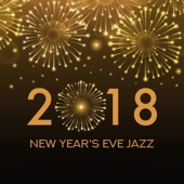 Jazz Music Collection - New Year's Eve Jazz: 2018 Midnight Party обложка