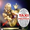 Politica, Taxi