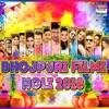 Bhojpuri Filmi Holi 2018 Single