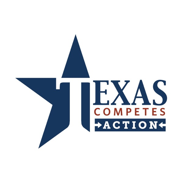 Texas Competes Action podcast