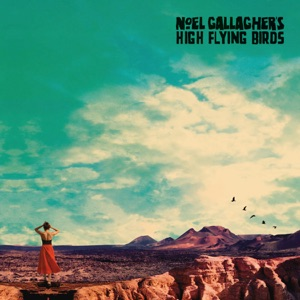 NOEL GALLAGHER - Holy Mountain