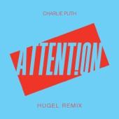 Attention (HUGEL Remix) - Charlie Puth