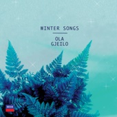 Ola Gjeilo, Choir Of Royal Holloway & 12 Ensemble - Winter Songs  artwork
