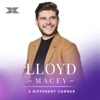 A Different Corner X Factor Recording - Lloyd Macey mp3