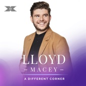 Lloyd Macey - A Different Corner (X Factor Recording) artwork