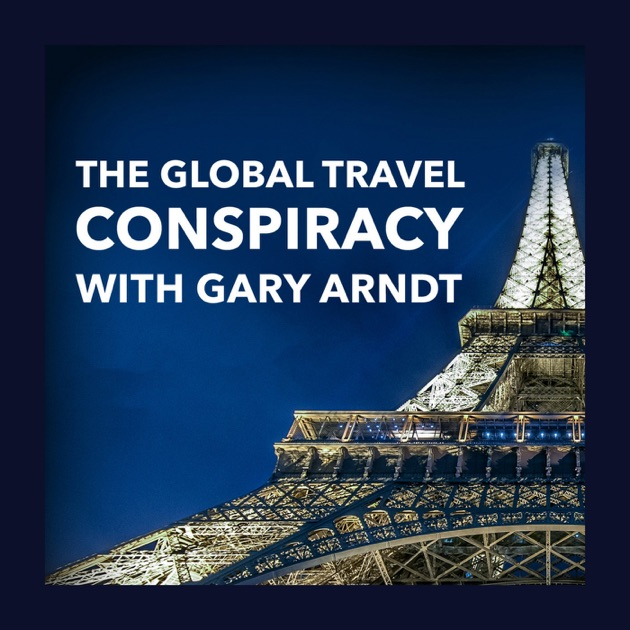 """Global Travel Conspiracy, Episode 3 – """"The Man So Nice They Named Him Twice"""""""