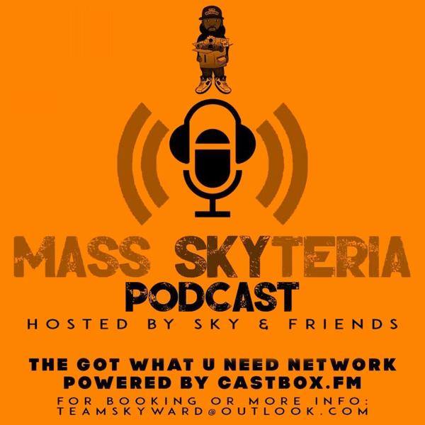 Mass Skyteria Podcast