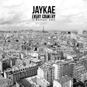 Every Country - JayKae & Murkage Dave