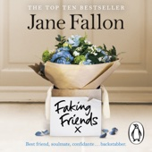 Faking Friends (Unabridged) - Jane Fallon