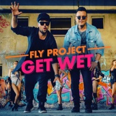 Get Wet (Radio Edit by Fly Records)
