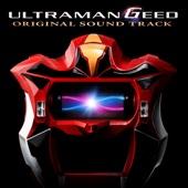ウルトラマンジード-Original Sound Track-