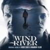 Wind River (Original Motion Picture Soundtrack), Nick Cave & Warren Ellis