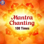 Mantra Chanting 108 Times