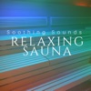 Relaxing Sauna: Soothing Sounds, Calming Spa Music, Nature Sounds, Simple Serenity, Brain Power Ensemble & Sleep Baby Sleep