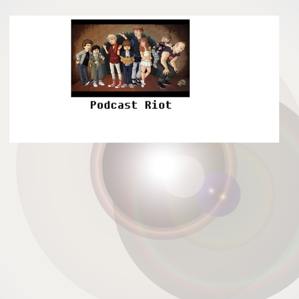 Podcast Riot