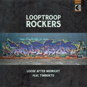 Loose After Midnight (feat. Timbuktu)