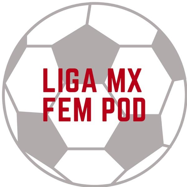 Liga Mx Femenil Podcast