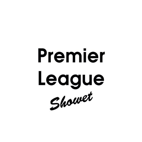 Premier League Showet