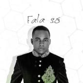 Fala Só (feat. Lil Saint)