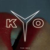 Kyo - Ton mec artwork