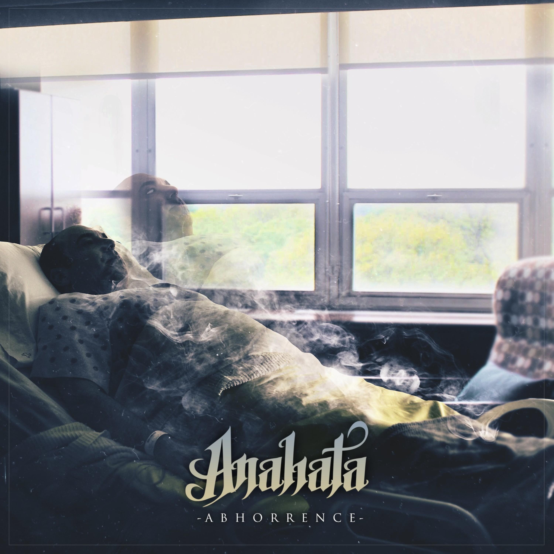 Anahata - Abhorrence [EP] (2018)