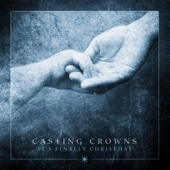 It's Finally Christmas - EP - Casting Crowns