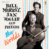 When Will I Ever Learn to Live in God - Bill Murray, Jan Vogler, Mira Wang & Vanessa Perez