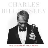 It's Christmas Time Again - Charles Billingsley