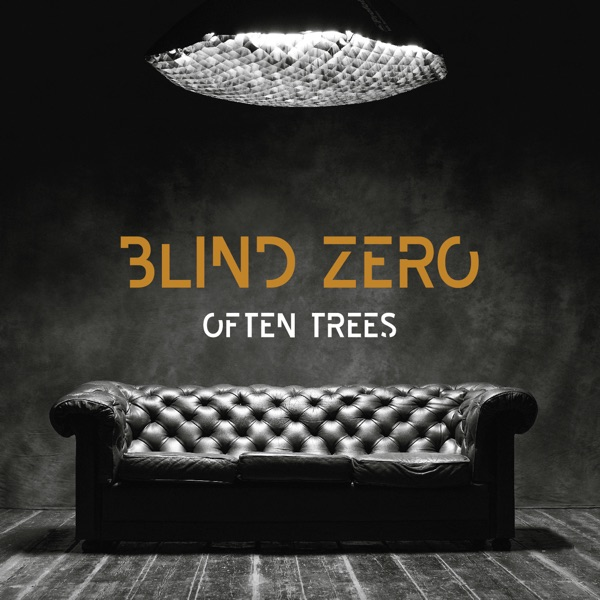 Blind Zero - Often Trees