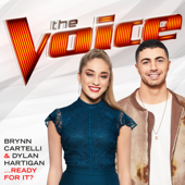 …Ready For It? (The Voice Performance) - Brynn Cartelli & Dylan Hartigan