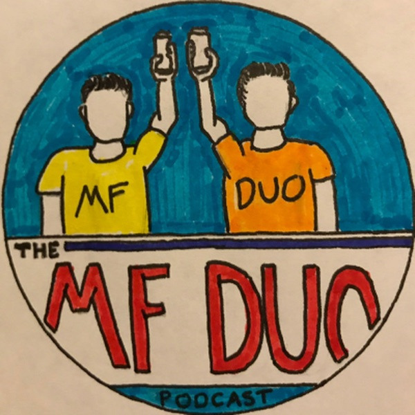MF Duo Podcast