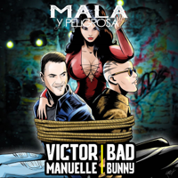 Descargar mp3 Victor Manuelle Mala y Peligrosa (feat. Bad Bunny)