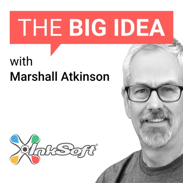 The Big Idea Podcast by InkSoft