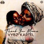 Thank You Mama - Vybz Kartel