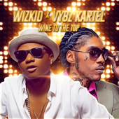 [Download] Wine to the Top MP3