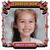 Younger Now - Miley Cyrus