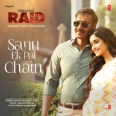 Rahat Fateh Ali Khan & Tanishk Bagchi - Sanu Ek Pal Chain (From