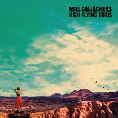 NOEL GALLAGHER' HIGH FLYING BIRDS