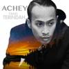 Download Lagu Achey - Yang Terindah